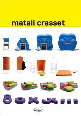 Matali Crasset By Ryan, Zoe/ Midal, Alexandra/ Crasset, Matali