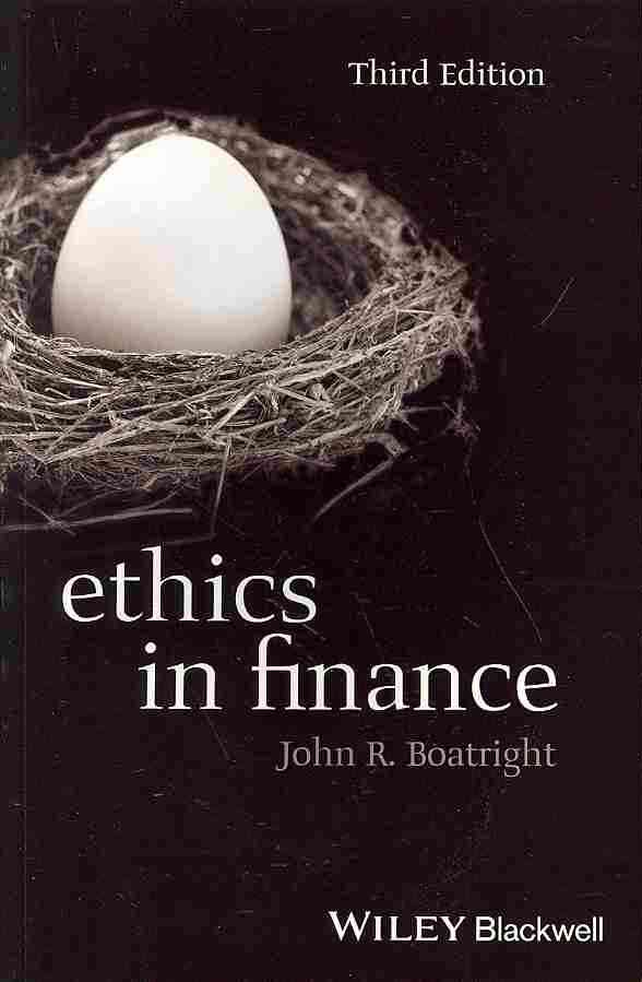 Ethics in Finance By Boatright, John R.